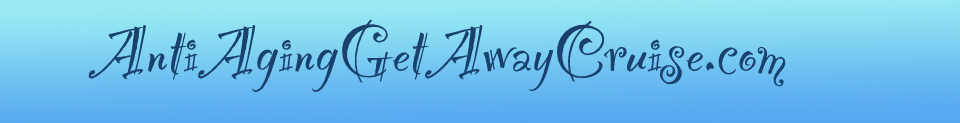 Anti Aging Get Away Cruise